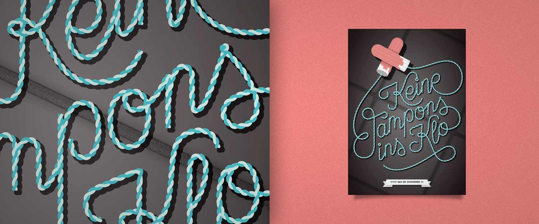 Sag es schoener Motiv keine Tampons, Custom Lettering und Illustration Kartenmotiv